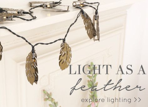 Light as a feather - explore lighting >>