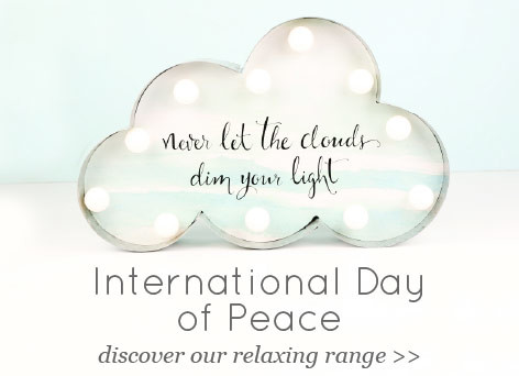 International day of peace - discover our relaxing range >>