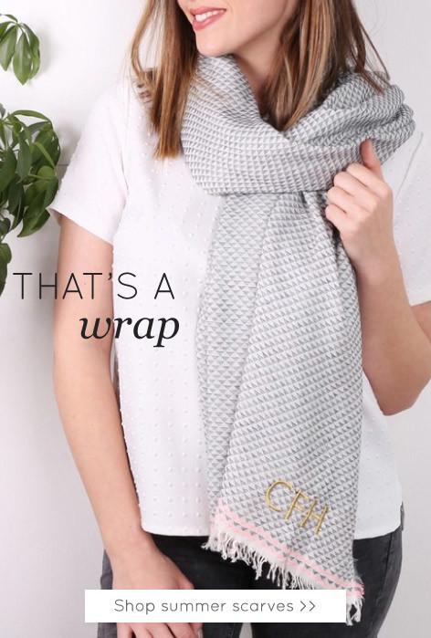 That's a wrap - shop summer scarves >>