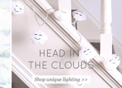 Head in the clouds - shop unique lighting >>