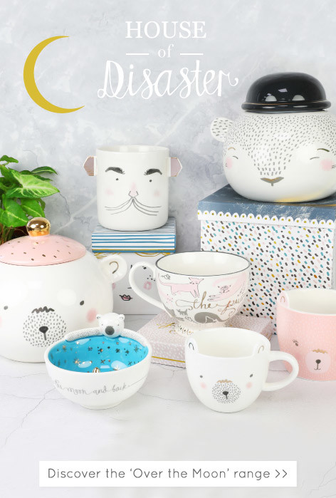 House of Disaster Over the Moon range - Shop disaster designs ranges >>