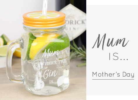 Mother's Day gin mason jar - Discover our Mother's Day shop >>