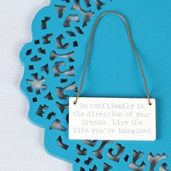 East of India 'Go Confidently...' Tiny Little Message Sign