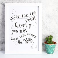 'Shoot For The Moon' A4 Typography Print