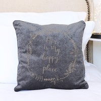 Grey 'This Is My Happy Place' Quote Cushion
