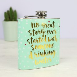 Oh So Pretty 'No Great Story' Hip Flask