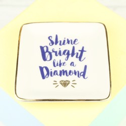 'Shine Bright Like A Diamond' Ceramic Ring Dish