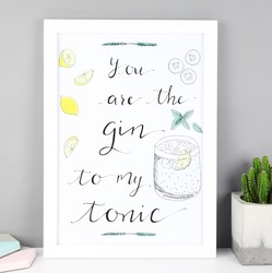 'The Gin to My Tonic' Illustrated A4 Print