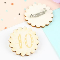 Engraved Wooden '40' Birthday Badge