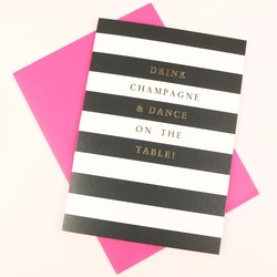 'Drink Champagne' Card