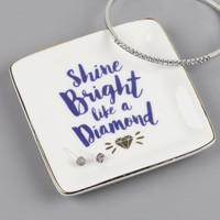 'Shine Bright Like A Diamond' Ceramic Ring Dish