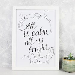 'All is Calm All is Bright' A4 Typography Print