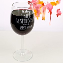 Personalised Wine Lover's 'Drink Responsibly' Wine Glass