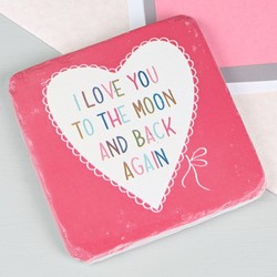 Sass & Belle 'I Love You To The Moon And Back' Coaster