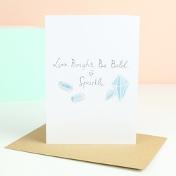 'Live Bright' Greetings Card