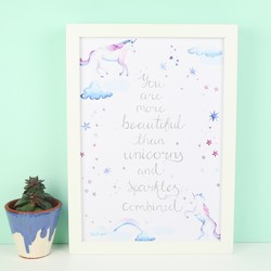 'More Beautiful' Unicorn Print