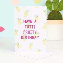 'Tutti Fruity' Birthday Card