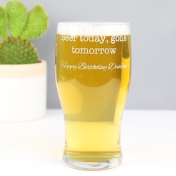 Personalised 'Beer Today Gone Tomorrow' Engraved Pint Glass