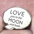 Sass & Belle 'Love You To The Moon' Speech Bubble Cushion