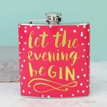 Polka Dot 'Let the Evening BeGIN' Hipflask