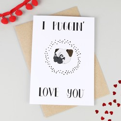 'I Puggin' Love You' Valentines Card