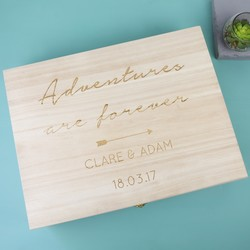 Personalised 'Adventures are Forever' Large Wooden Gift  Box