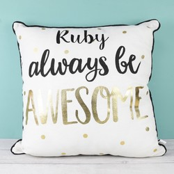 Personalised Sass & Belle 'Always Be Awesome' Metallic Cushion