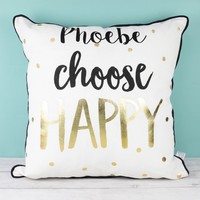 Personalised Sass & Belle 'Choose Happy' Metallic Cushion