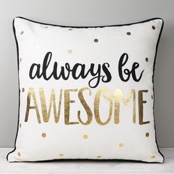 Sass & Belle 'Always Be Awesome' Metallic Cushion