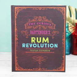 The Curious Bartender's Rum Revolution Book